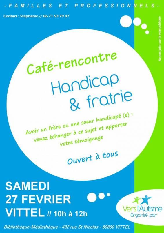 affiche café rencontres handicap  fratrie