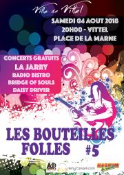 """5e édition du festival musical """"Les Bouteilles Folles""""."""